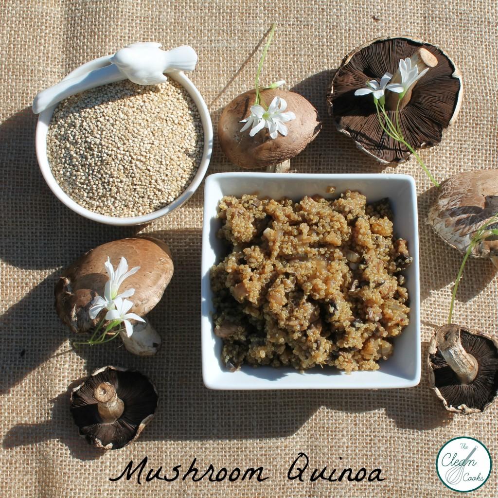 Mushroom Quinoa www.TheCleanCooks.com