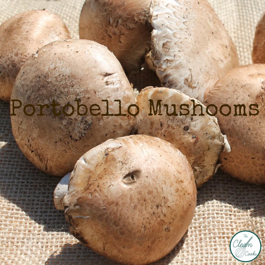 Portobello Mushrooms www.TheCleanCooks.com